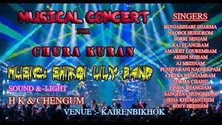 MUSICAL CONCERT for CHURA KURAN AT KAIRENBIKHOK