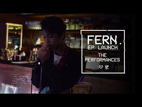 Fern. - Fern. EP Launch The Performances