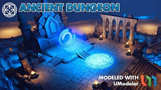 The Ancient Dungeon modeled with UModeler in Unity.