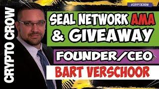 SEAL Network AMA & Token Giveaway with Bart Verschoor 💯💰