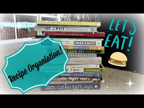 RECIPE ORGANIZATION | HOW I ORGANIZE MY RECIPES | ORGANIZE WITH ME | HOME COOK