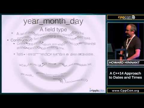 """CppCon 2015: Howard Hinnant """"A C++14 approach to dates and times"""""""