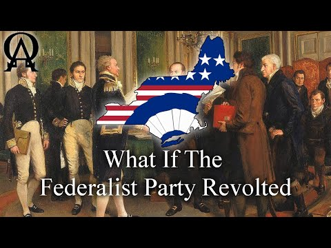 If The Federalist Party Revolted