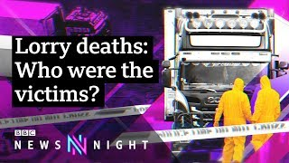 Essex lorry deaths: Identifying the 39 victims - BBC Newsnight