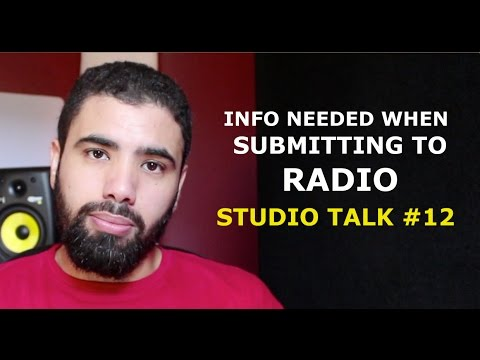 INFO NEEDED WHEN SUBMITTING TO RADIO - Studio Talk Vlog #12