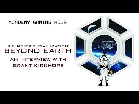 Academy Gaming Hour w/ Grant Kirkhope (Civ: Beyond Earth)