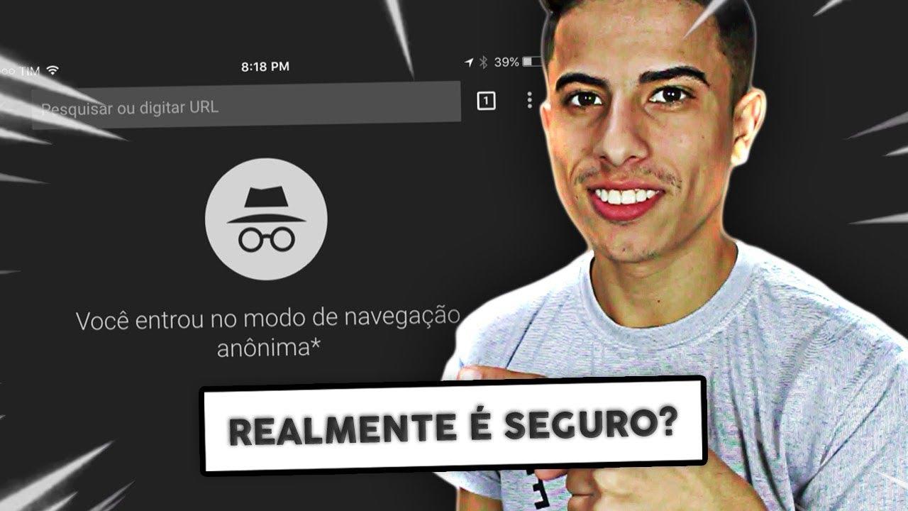 Download Modo ANÔNIMO é realmente SEGURO? Tire suas dúvidas!