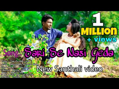 Sari se nasi geda(Full video) latest Santhali song