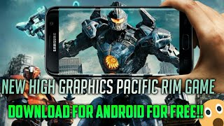 Download New High Graphics Pacific Rim Game|Android Download|High Graphics Game 2018