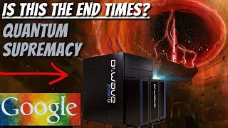 Googles New Quantum Computer - Is It The Sign of End Times? | Google Quantum Computer News