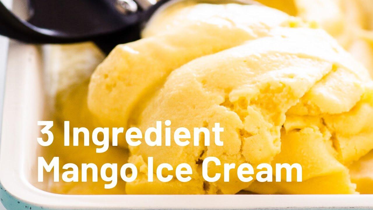 Coconut Mango Ice Cream 4 Ingredients Ifoodreal Com