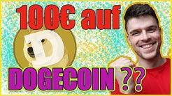 100€ auf Dogecoin setzen?! Der Spaß Coin einmal vorgestellt