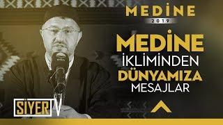 Medine İkliminden Dünyamıza Mesajlar |  Muhammed Emin Yıldırım (2019 Umre Ziyareti)