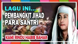SANTRI PENERUS HABIB BAHAR~MATI SYAHID ALLAHU AKBAR ..!