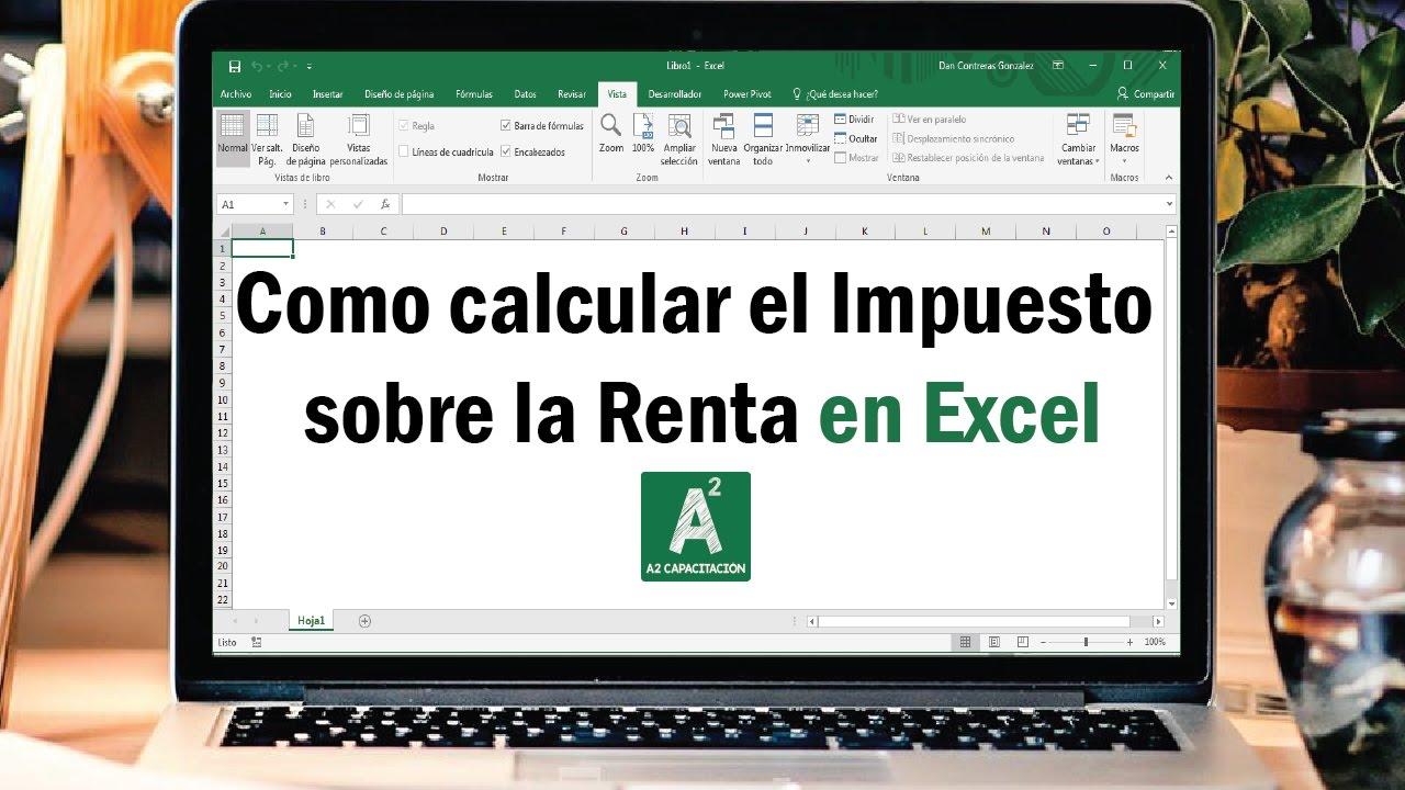 Como calcular el ISR Impuesto sobre la Renta en Excel con BuscarV ...