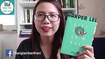 REVIEW CUỐN : GIẾT CHẾT CON CHIM NHẠI | Harper Lee | Góc Sách