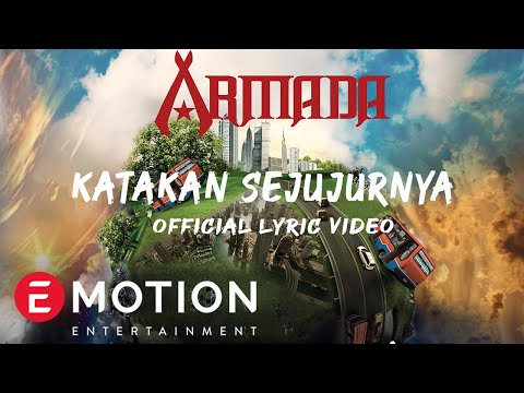 Armada - Katakan Sejujurnya (Official Lyric Video)