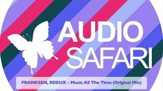 FRANKSEN, REDUX - Music All The Time (Original Mix)