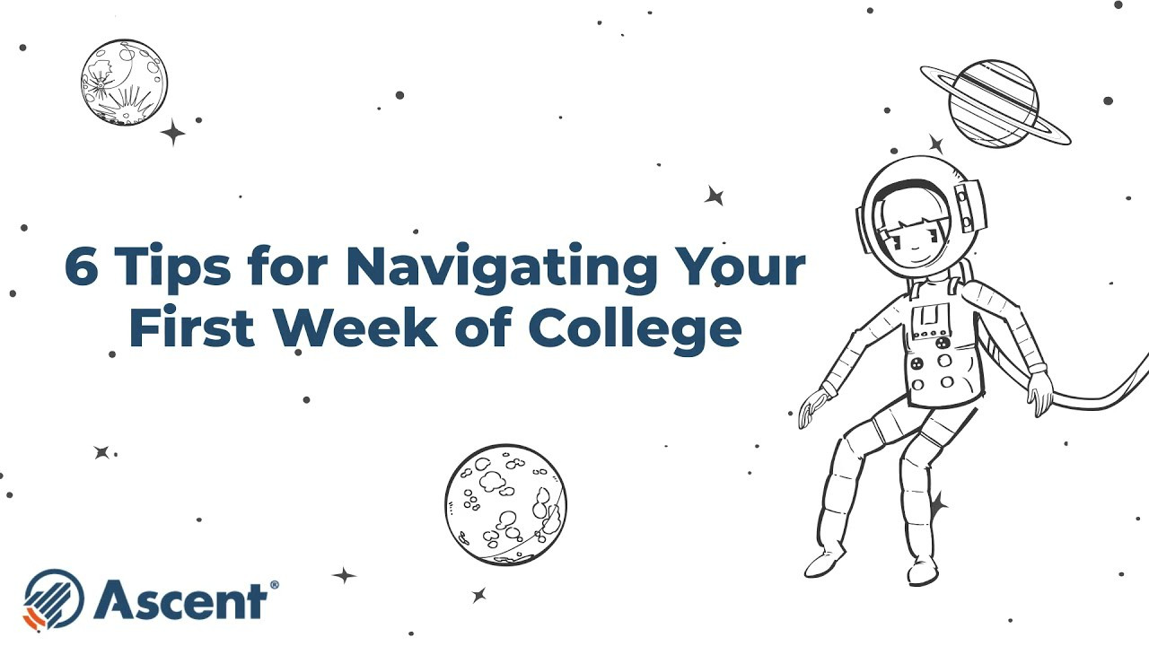 6 Tips for Navigating Your First Week of College