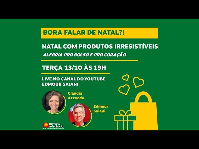 Live Bora falar de natal com produtos Irresistíveis