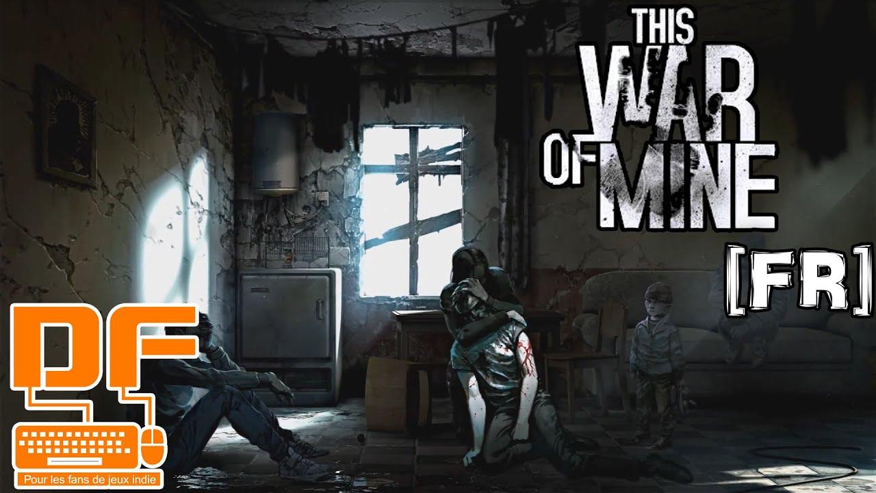 this war of mine un tr s bon jeu de survie sans zombie pr sentation et gameplay fr youtube. Black Bedroom Furniture Sets. Home Design Ideas