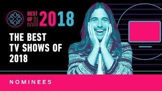 IGN's Best TV Series of 2018 - Nominees