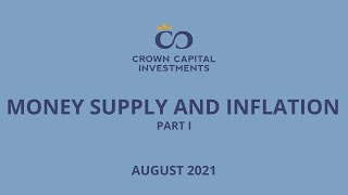 Money Supply and Inflation Part I
