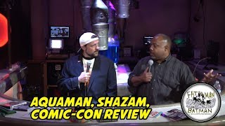 Aquaman, Shazam, Comic-Con Review