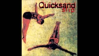 Quicksand - Fazer (Slip 1993)