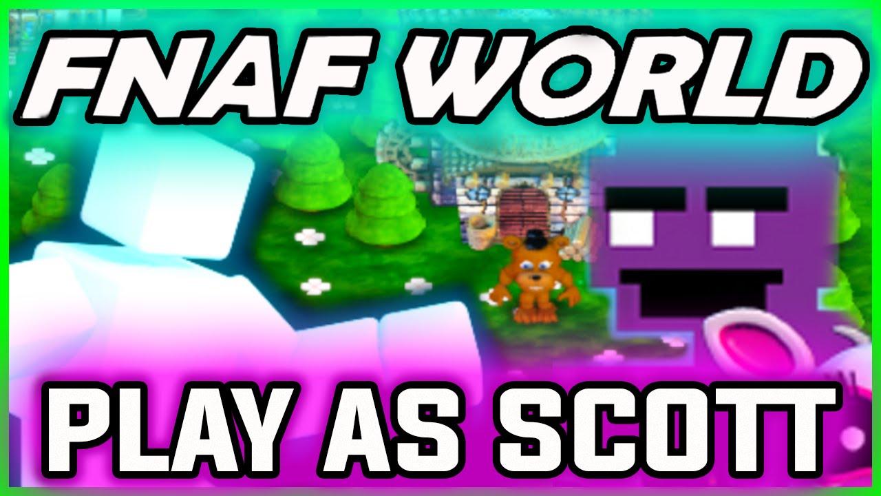 Fnaf world scott cawthon character play as scott in fnaf world