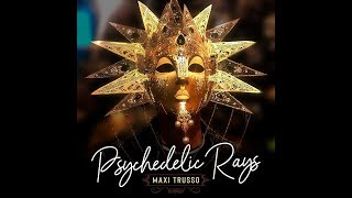 Maxi Trusso  - Psychedelic Rays
