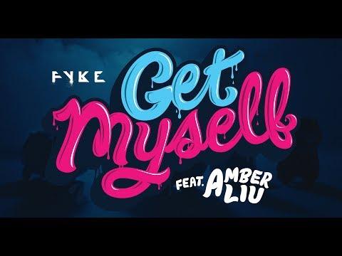 FYKE - GET MYSELF (feat. Amber Liu) [OFFICIAL MUSIC VIDEO]