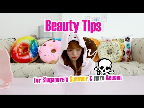 Beauty Tips For Haze Season |#beautyboundasia | Tiffany Yong