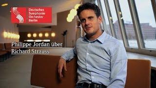 Philippe Jordan über Richard Strauss #DSOconcerts