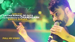 Babbu Maan - Sajjan Rumaal De Gaya | Live Performance in Chandigarh | KHULLA AKHARA