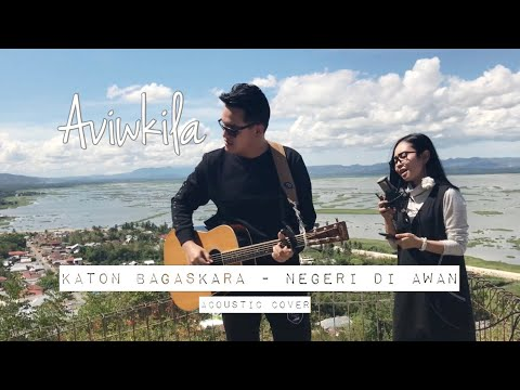 Download Aviwkila – Negeri Di Awan (Cover) Mp3 (4.1 MB)