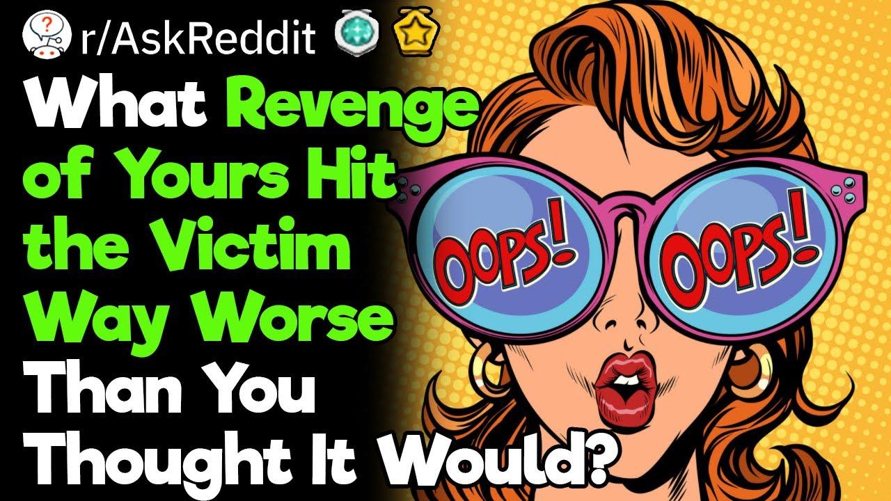 Revenges That Hit Harder Than Intended