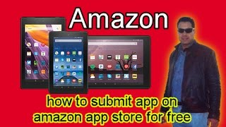 How To Submit App On Amazon App Store For Free