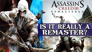Is it Really a Remaster? | Assassin's Creed 3