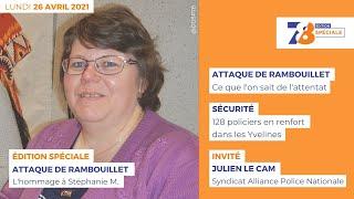 7/8 Edition Spéciale. Hommage à Stéphanie M., fonctionnaire de police assassinée