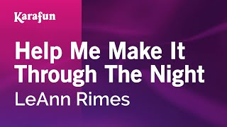 Karaoke Help Me Make It Through The Night - LeAnn Rimes *