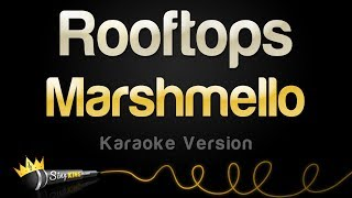Marshmello Rooftops (Karaoke Version)