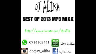 DJ ALIKA-BEST OF 2013 MP3 MIXX