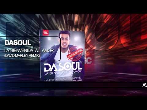 Dasoul «La Bienvenida Al Amor» (David Marley Remix) Official Audio