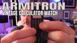 A Watch Story : My 1980s Vintage Armitron Calculator / Lotto Watch