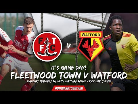 LIVE STREAM | FLEETWOOD TOWN U18s V WATFORD U18s (FA YOUTH CUP THIRD ROUND)