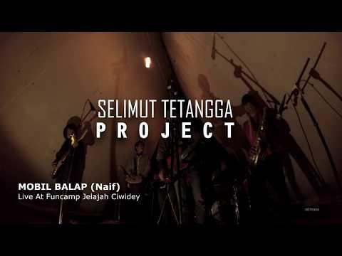 Selimut Tetangga Project - Mobil Balap (Naif) Live At Funcamp