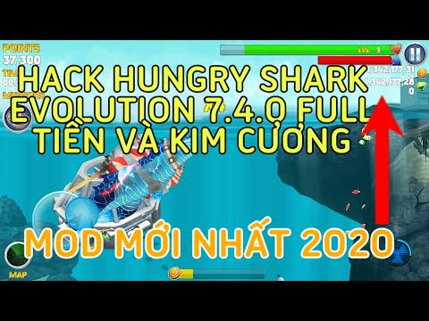 HƯỚNG DẪN HACK HUNGRY SHARK EVOLUTION 7.4.0 FULL COINS AND GEMS MỚI NHẤT 2020 | Notch APK