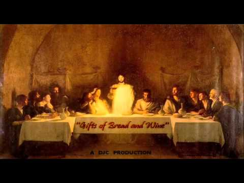 Gifts of Bread and Wine - Christian hymn