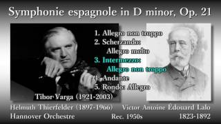 Lalo: Symphonie espagnole, Varga & Thierfelder (1950's) ラロ スペイン交響曲 ヴァルガ